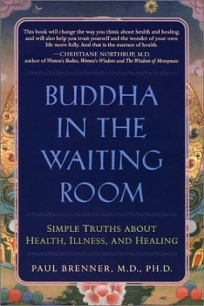 Buddha in the Waiting Room : Paul Brenner : 9781582700632