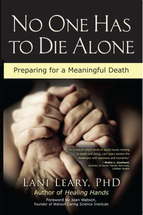No One Has to Die Alone