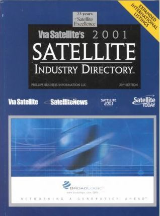 Via Satellite's 2001 Satellite Industry Directory