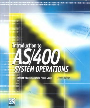 Introduction to AS/400 System Operations