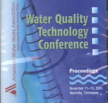 2001 Water Quality Technology Conference Proceedings