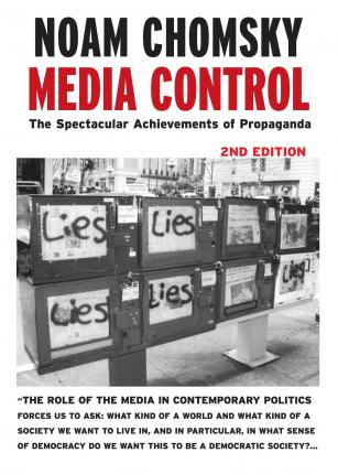 Media Control - Post-9/11 Edition : The Spectacular Achievements of Propaganda