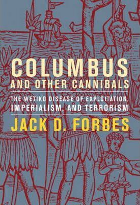 Columbus and Other Cannibals