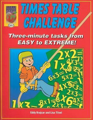 Times Table Challenge : Three-Minute Tasks from Easy to Extreme!