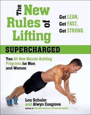 The New Rules Of Lifting: Supercharged