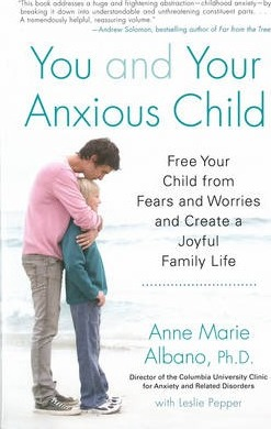 You And Your Anxious Child