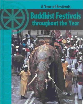 Buddhist Festivals Throughout the Year