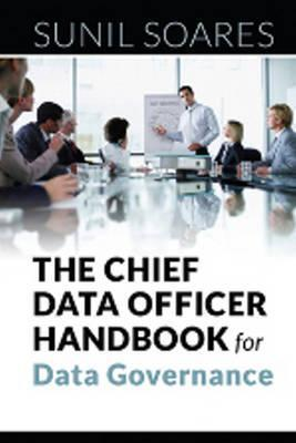 The Chief Data Officer Handbook for Data Governance