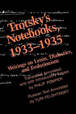 Trotsky's Notebooks, 1933-1935