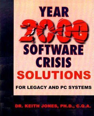 Year 2000 Software Crisis  Solutions for IBM Legacy Systems