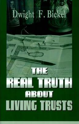The Real Truth about Living Trusts