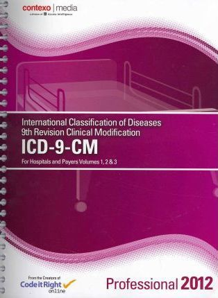 ICD-9-CM 2012 for Hospitals and Payers Volumes 1, 2