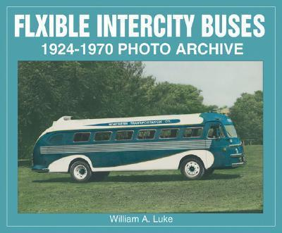 Flxible Intercity Buses 1924-1970