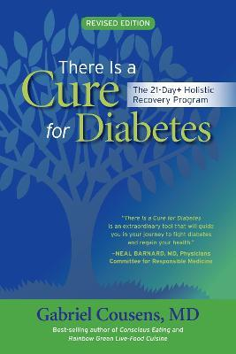 There Is A Cure For Diabetes, Revised Edition : Gabriel