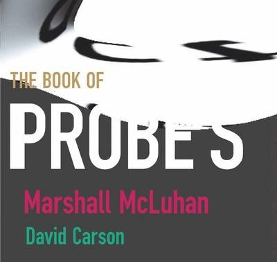 Mcluhan - Book Of Probes; Pb