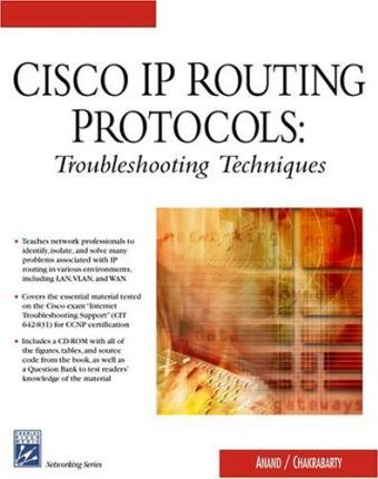 Cisco IP Routing Protocols: Troubleshooting Techniques