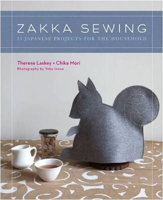 Zakka Sewing : 25 Cute Projects from Japan