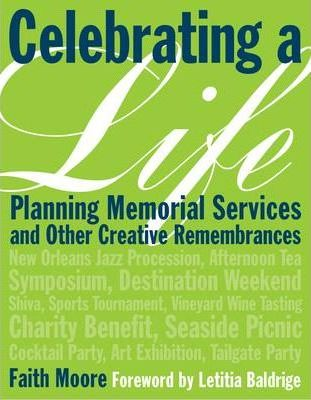 Celebrating a Life: Guide to Creating
