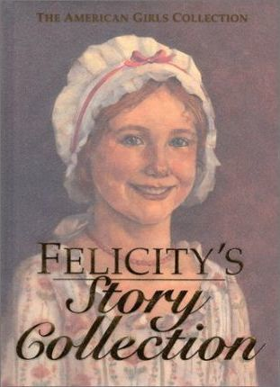Felicity's Story Collection