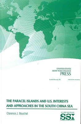 Paracel Islands and U.S. Interests and Approaches in the South China Sea