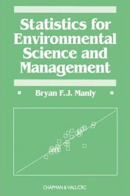 Statistics for Enviromental Science and Management