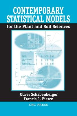 Contemporary Statistical Models for the Plant and Soil Sciences