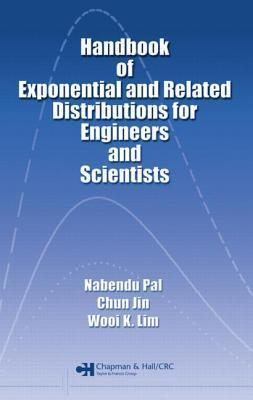 Handbook of Exponential and Related Distributions for Engineers and Scientists