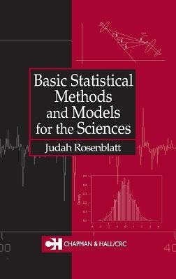 Basic Statistical Methods and Models for the Sciences