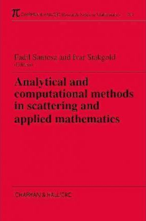 Analytical and Computational Methods in Scattering and Applied Mathematics
