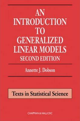 Introduction to Generalized Linear Models, Second Edition