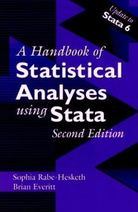 Handbook of Statistical Analyses Using Stata, Second Edition