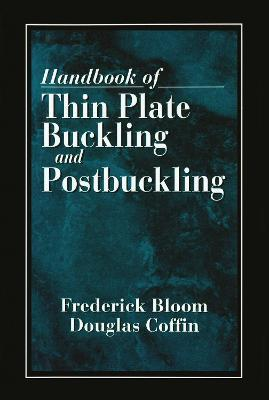 Handbook of Thin Plate Buckling and Postbuckling