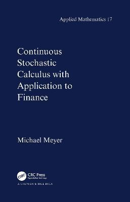Continuous Stochastic Calculus with Applications to Finance