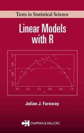 Linear Models with R
