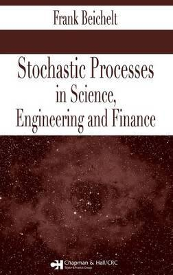 Stochastic Processes in Science, Engineering, and Finance