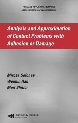 Analysis and Approximation of Contact Problems with Adhesion or Damage