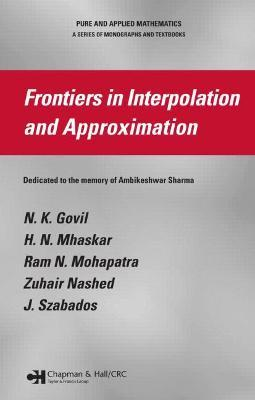 Frontiers in Interpolation and Approximation