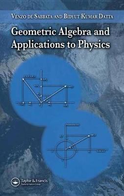 Geometric Algebra and Applications to Physics