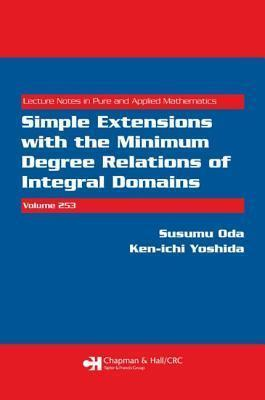 Simple Extensions with the Minimum Degree Relations of Integral Domains