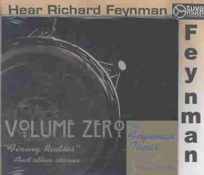 The Feynman Tapes (Recorded by Ralph Leighton