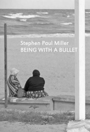 Being with a Bullet