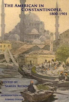 The American in Constantinople, 1800-1901