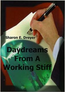 Daydreams from a Working Stiff