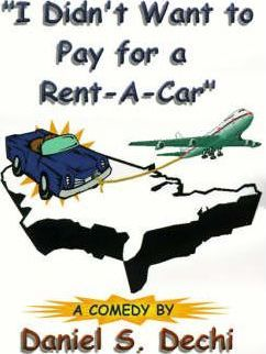 """I Didn't Want to Pay for a Rent-a-car"""
