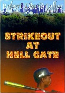 Strikeout at Hell Gate
