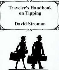 Traveler's Handbook on Tipping