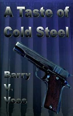 A Taste of Cold Steel