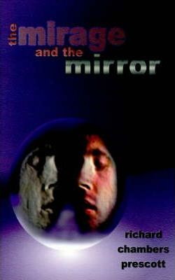 The Mirage and the Mirror