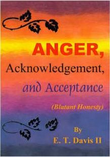 Anger, Acknowledgment, and Acceptance