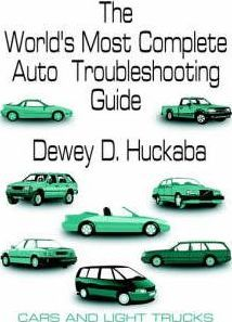 The World's Most Complete Auto Troubleshooting Guide
